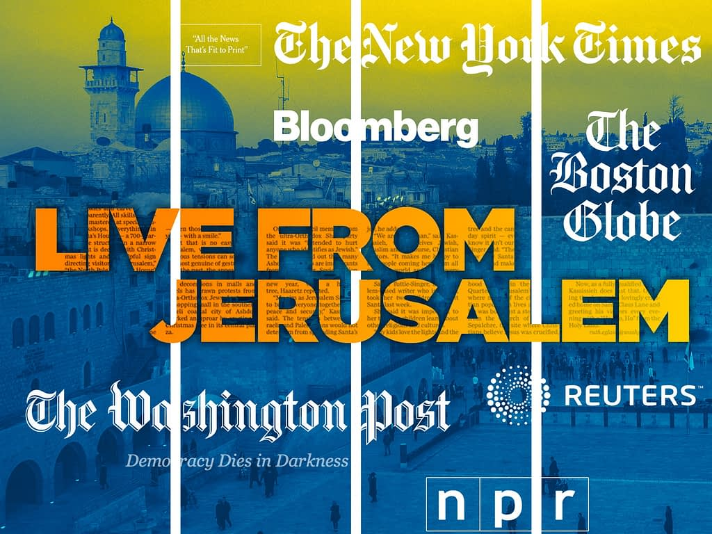 Journalists in The Middle East Crosshairs - Israel - Live From Jerusalem: Journalists in The Middle East Crosshairs