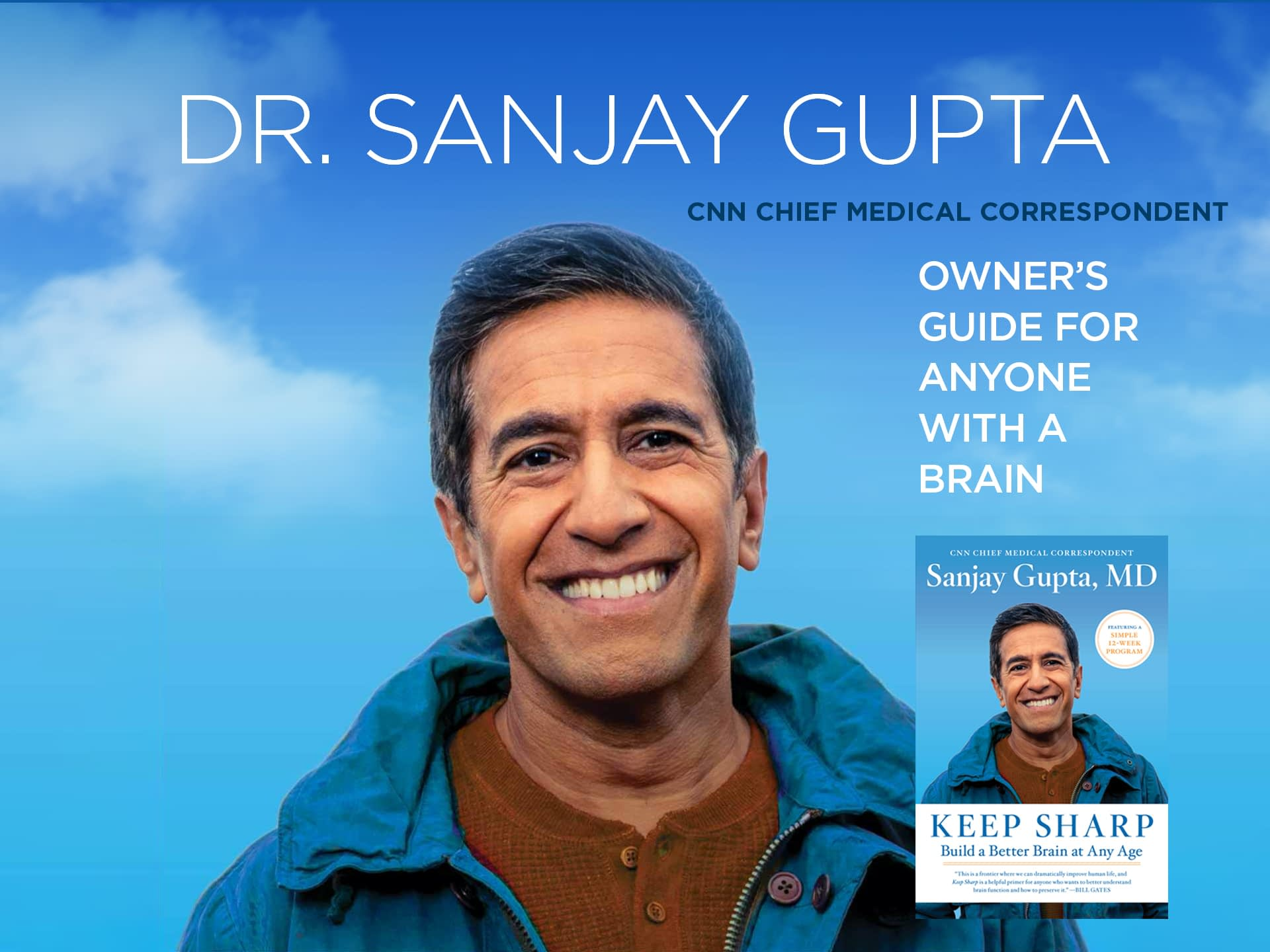 Dr. Sanjay Gupta - Keep Sharp: How To Build a Better Brain at Any Age - As Seen in The Daily Mail - Sanjay Gupta