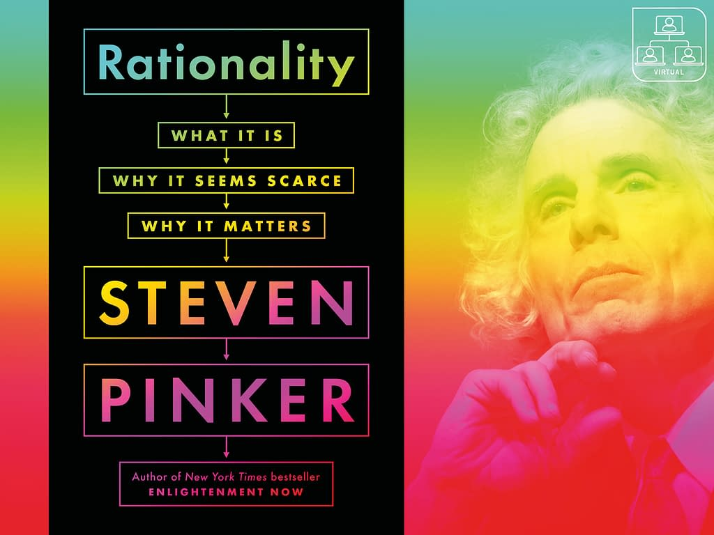 Rationality Matters: Steven Pinker's Road Map to Promoting It 111 - Fall 2021 - Fall 2021