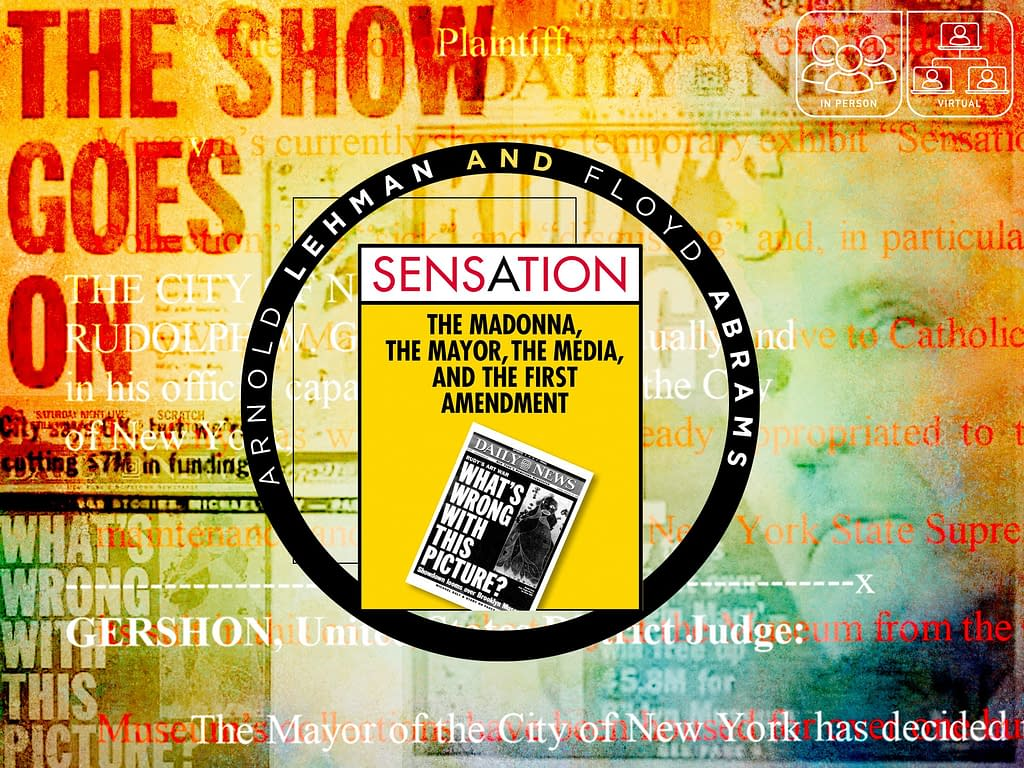 SENSATION: The Madonna, the Mayor, the Media and the First Amendment 5 - Fall 2021 - Fall 2021