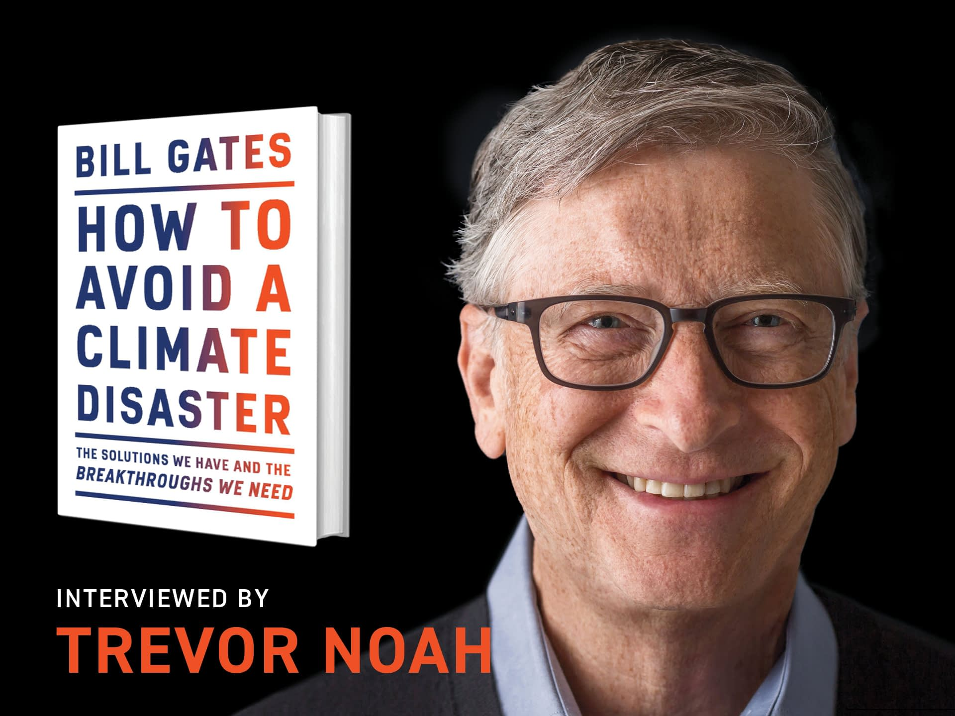 Bill Gates - Bill Gates - How to Avoid a Climate Disaster