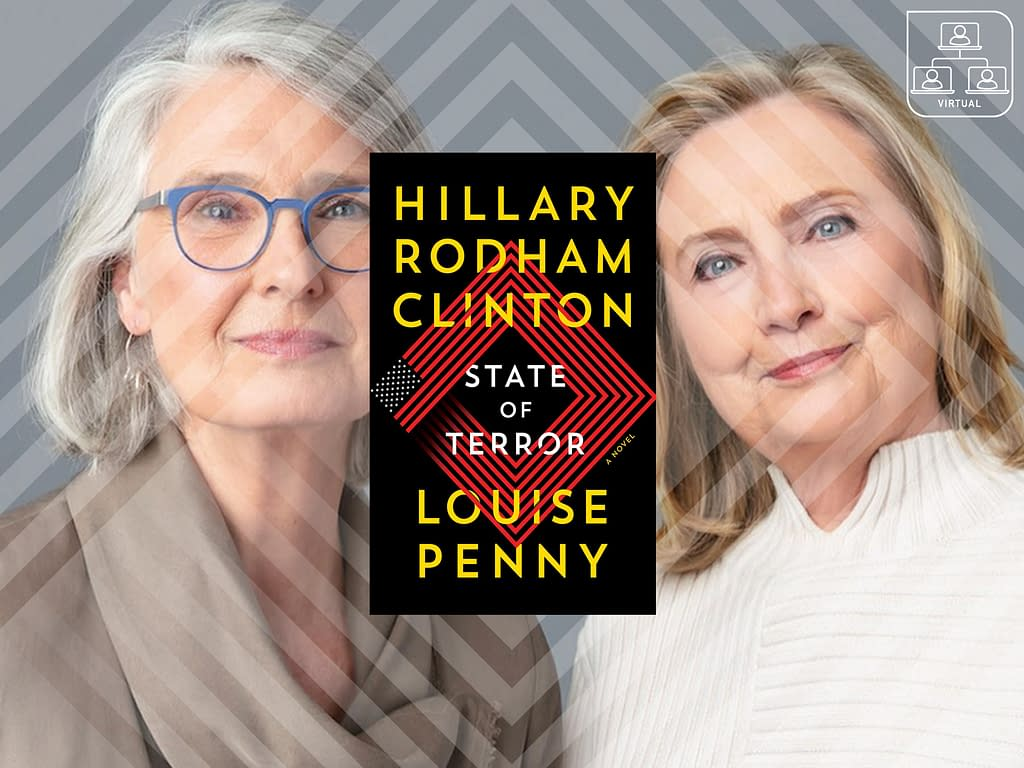 Hillary Rodham Clinton and Louise Penny: State Of Terror 45 - Fall 2021 - Fall 2021