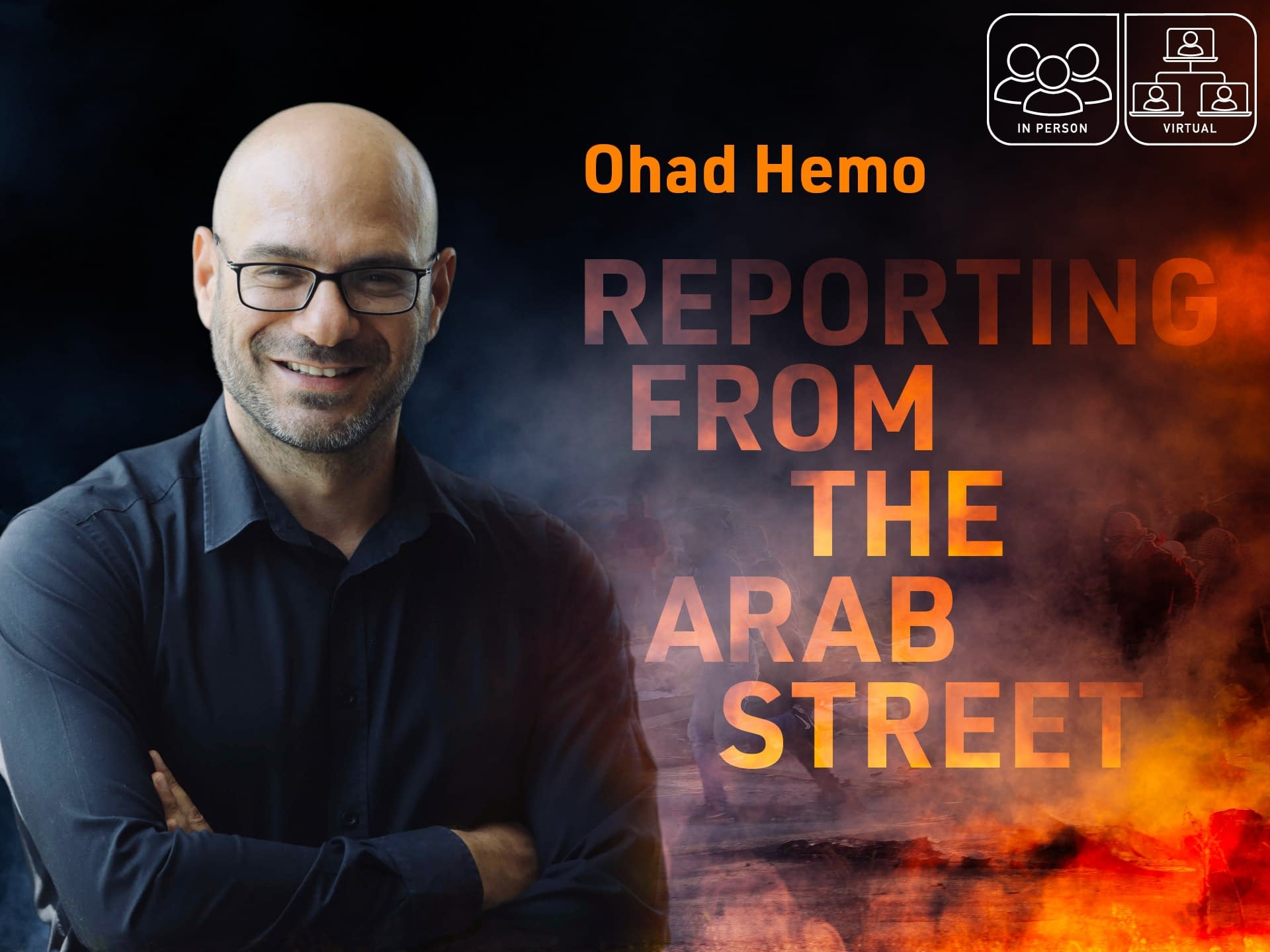 Ohad Hemo: Reporting from the Arab Street 3 - - InPerson