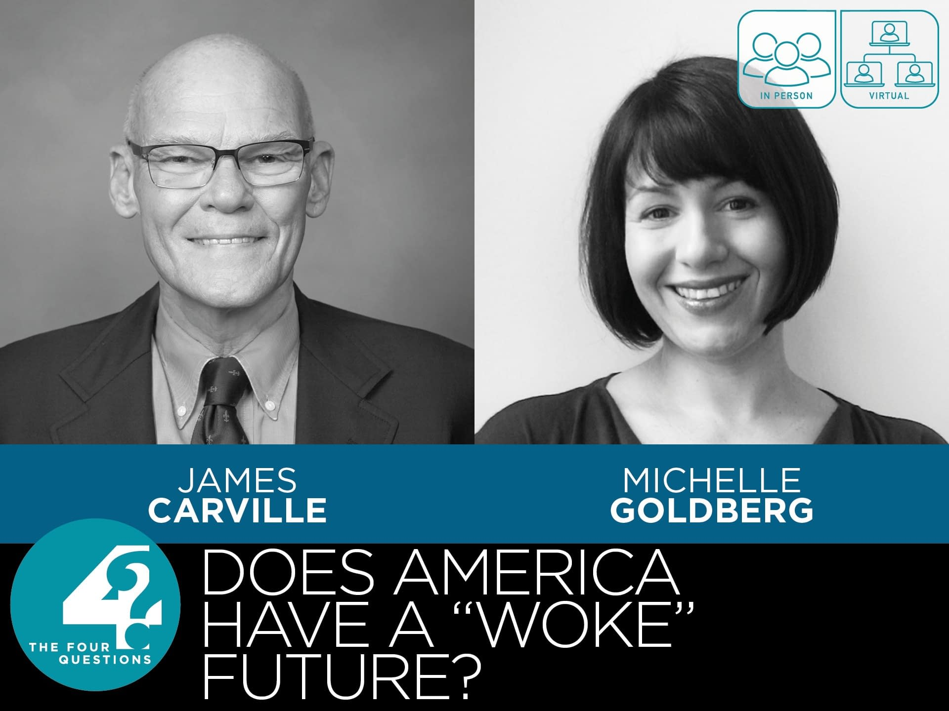 Does America Have a Woke Future? James Carville and Michelle Goldberg 3 - - fourquestions