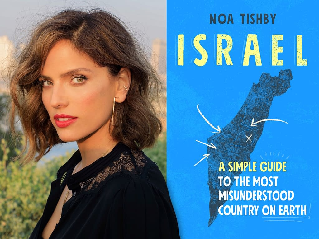 Israel: The Most Misunderstood Country on Earth - Noa Tishby - Israel: A Simple Guide to the Most Misunderstood Country on Earth
