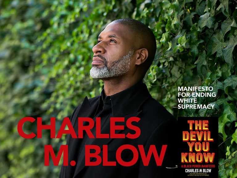 Charles M. Blow - Charles M. Blow - The Devil You Know: A Black Power Manifesto