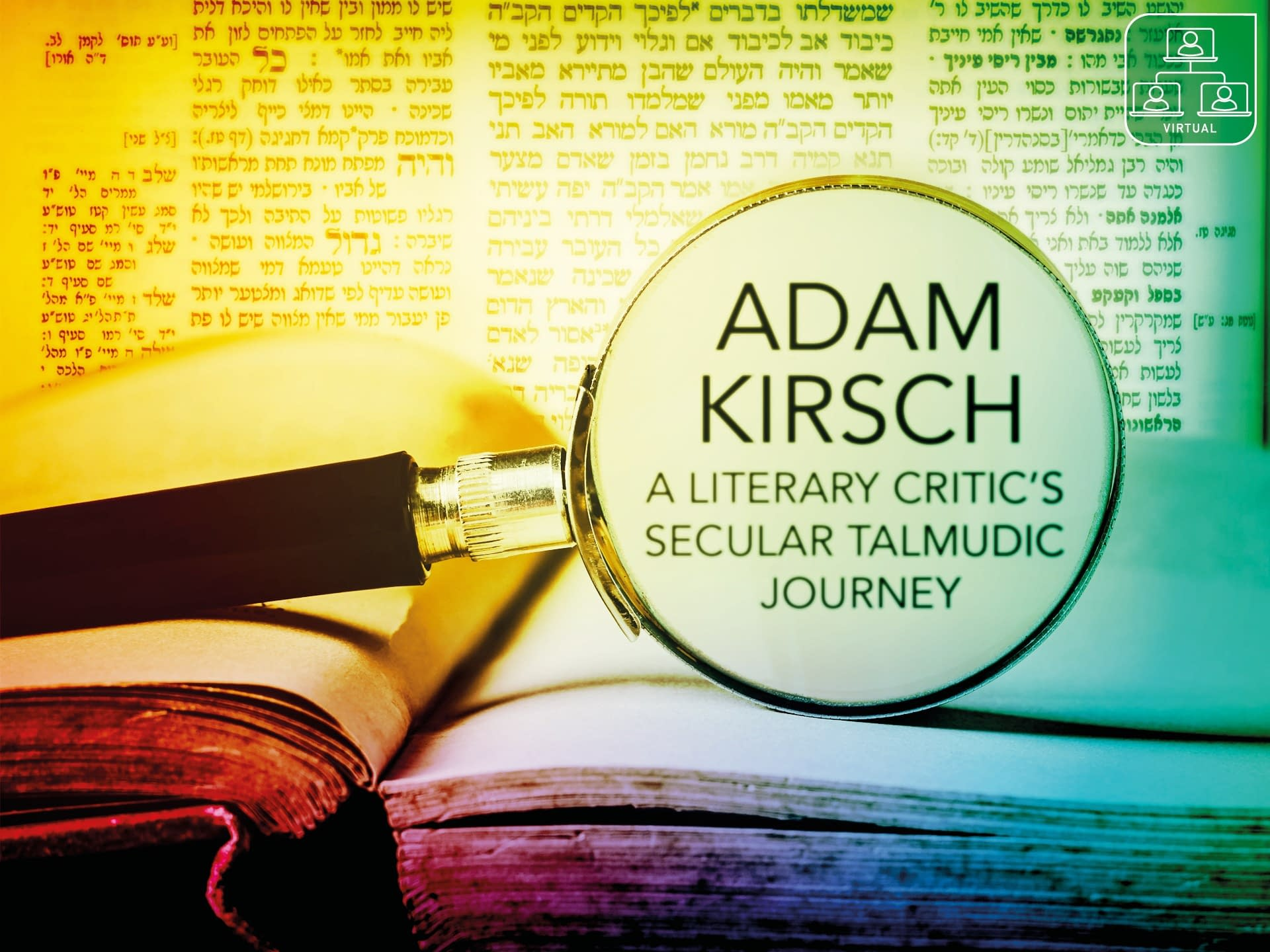 A Secular Talmudic Journey with Literary Critic Adam Kirsch 3 - - author